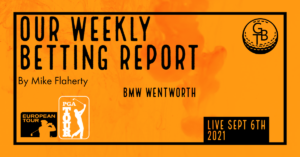 Read more about the article BMW PGA Wentworth Betting Report 2021