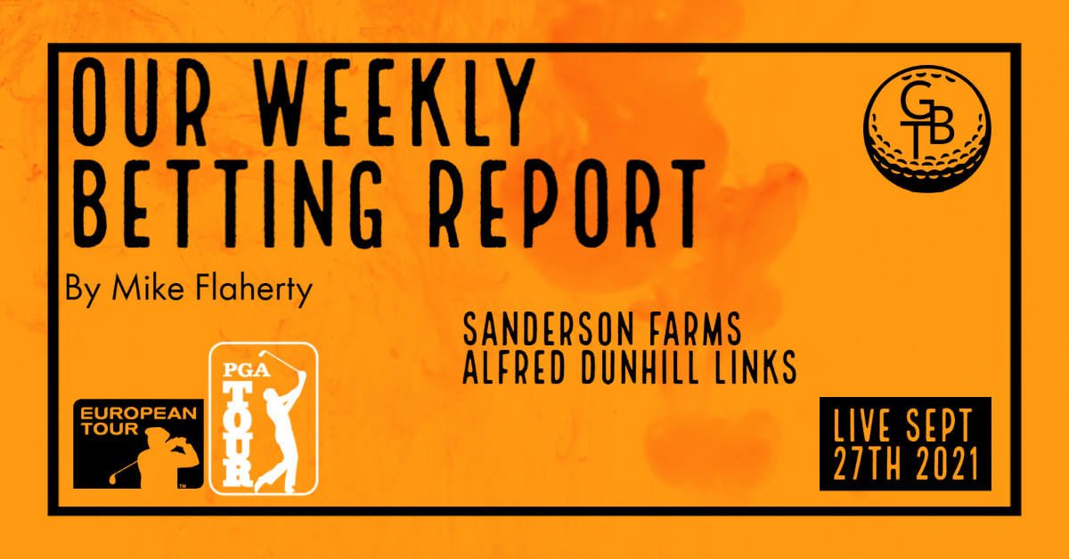 Read more about the article Alfred Dunhill + Sanderson Farms Betting Report