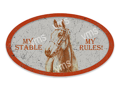 AN009 – My Stable My Rules – 8×14 Oval