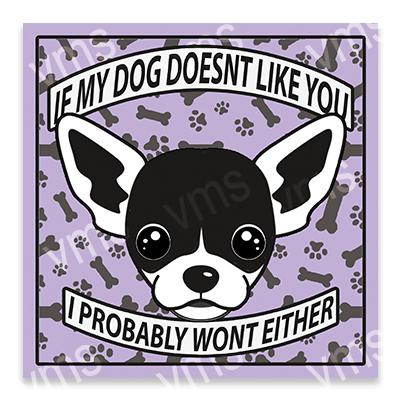 AN017 – Dog Doesn't Like you Chiwawa – 12×12