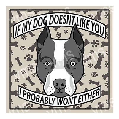 AN020 – Dog Doesn't Like you Staffy – 12×12