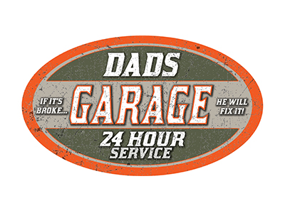 DAD002 – Dads Garage – 8″x14″ Oval