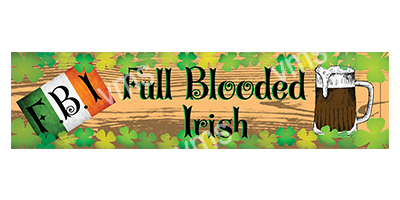 DNK021 – Full Blooded Irish 18″x4.5″