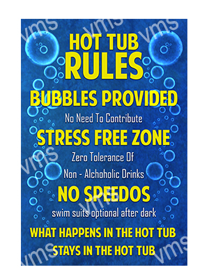 HHU007 – Hot Tub Rules – 12″x18″