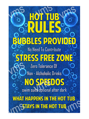 HHU008 – Hot Tub Rules – 16″x24″