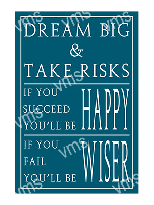 HHU024 – Dream Big & Take Risks – 8″x12″