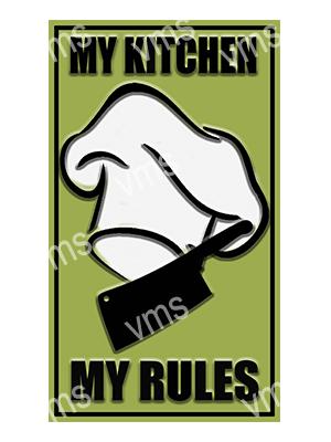 HHU060 – My Kitchen My Rules – 8″x14″