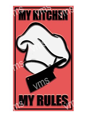 HHU061 – My Kitchen My Rules – 8″x14″