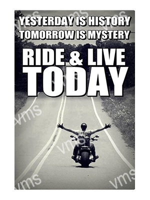 MBH015 – Ride And Live Today – 12″x18″