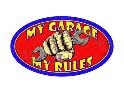 MYG001 – My Garage My Rules – 14″x8″