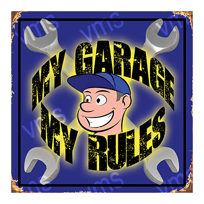 MYG005 – My Garage My Rules – 12″x12″