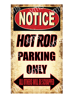 NTCC017 – Hot Rod Parking Only – 8″x14″