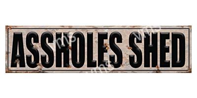 SHD003 – Assholes Shed 4.5″x18″