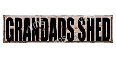 SHD004 – Grandads Shed 4.5″x18″
