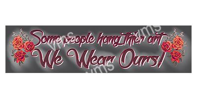 TAT002 – We wear Ours – 18″x4.5″