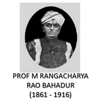 Prof M Rangacharya Rao Bahadur