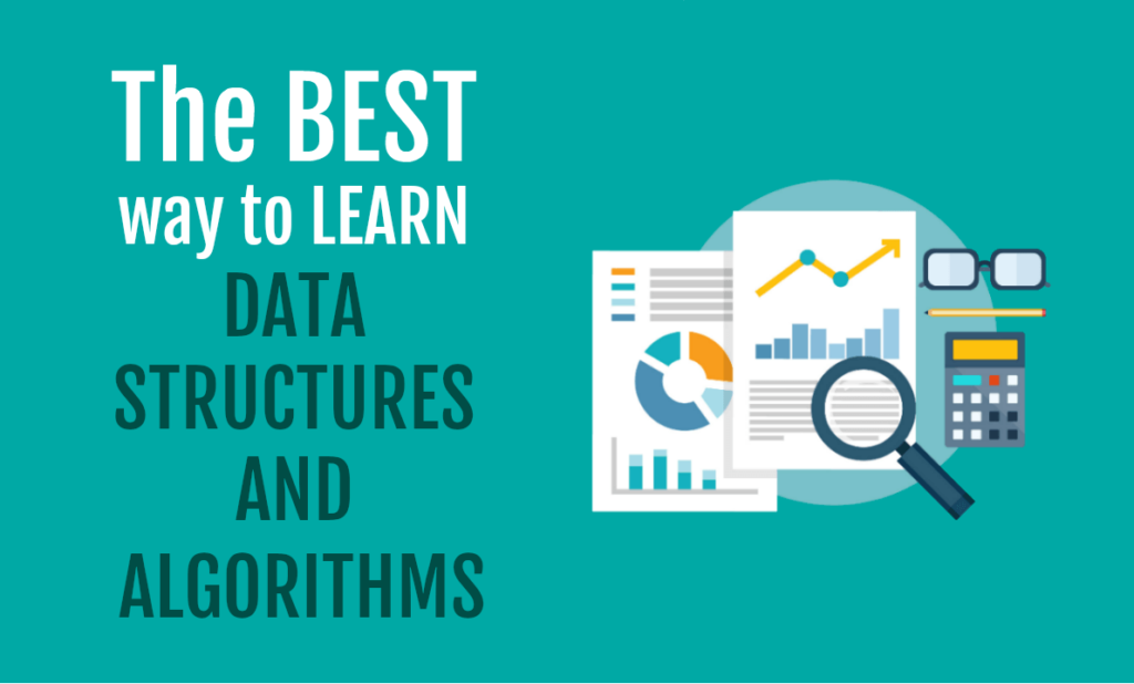 The BEST way to LEARN DATA STRUCTURES AND ALGORITHMS