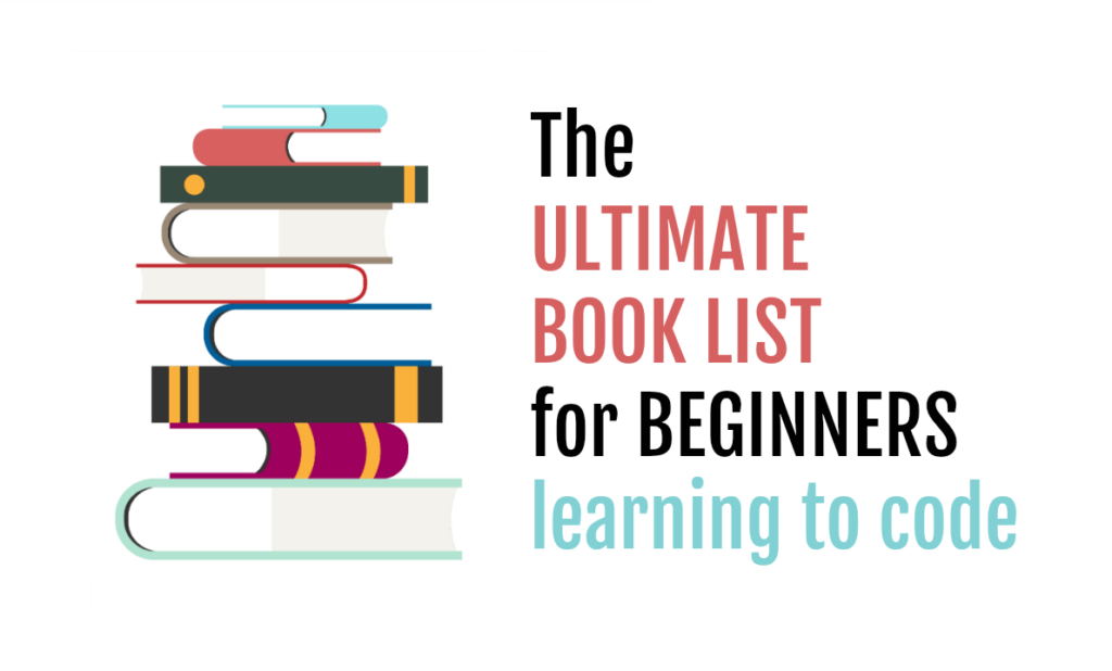 The ULTIMATE BOOK LIST for BEGINNERS learning to code