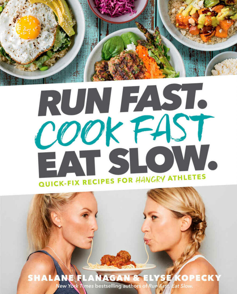 Run fast cook fast eat slow recipe cookbook