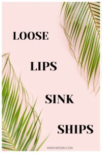 Loose lips sink ships quote