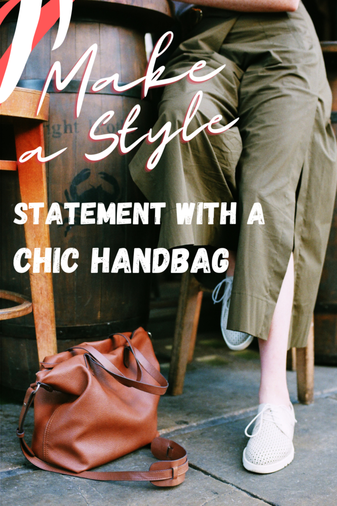 Make a style statement with a chic Handbag