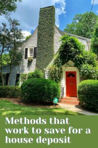 Methods that work to save for a house deposit