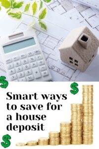 Smart ways to save for a house deposit