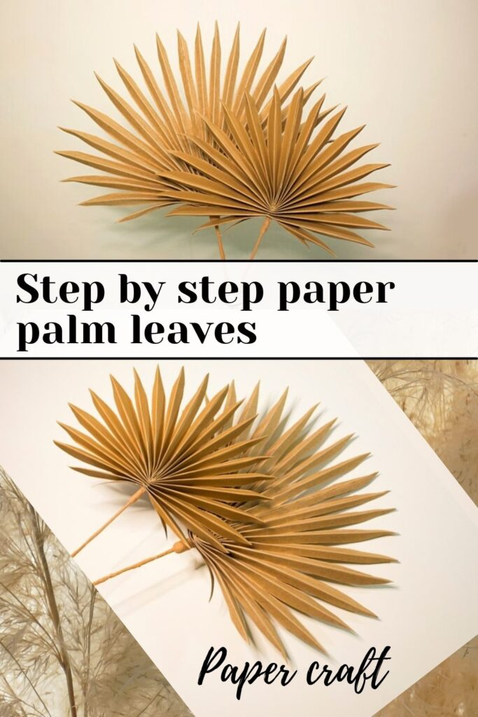 Step by step paper palm leaves tutorial