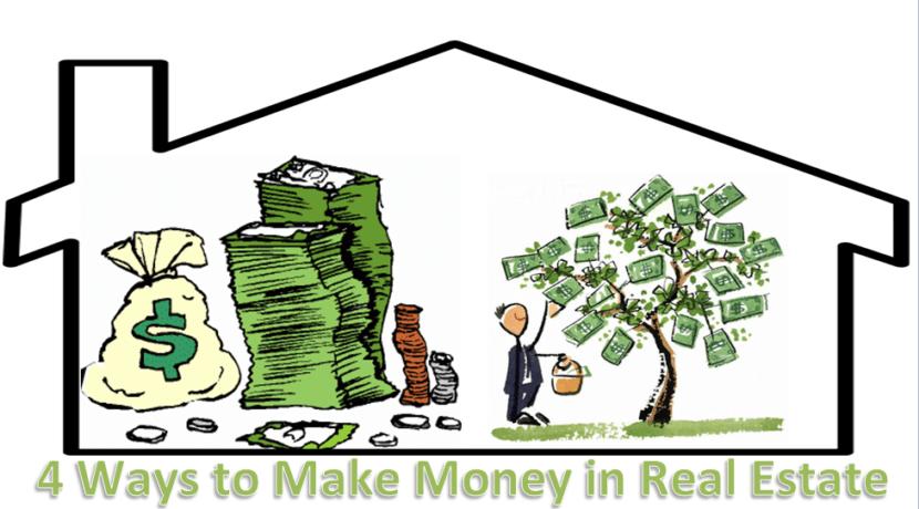 4 Ways to Make Money in Real Estate