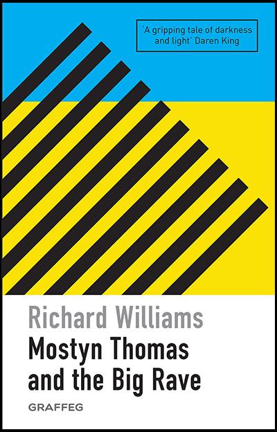 Mostyn Thomas And the Big Rave