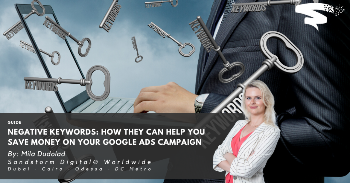 Negative Keywords_ How They Can Help You Save Money on Your Google Ads Campaign