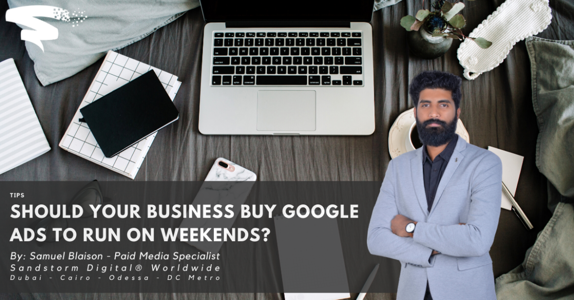 Should Your Business Buy Google Ads to Run on Weekends_