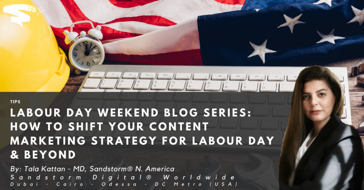 Labour Day Weekend Blog Series_ How to Shift Your Content marketing Strategy for Labour Day & Beyond (1)