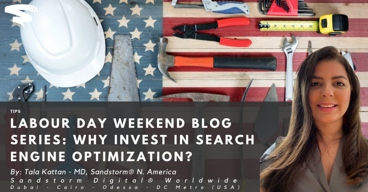 Labour Day Weekend Blog Series_ Why Invest in Search Engine Optimization_