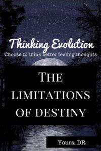 The Limitations of Destiny