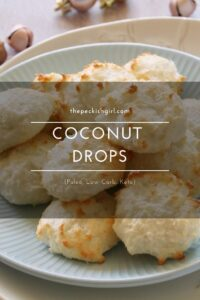 Coconut Drops (Paleo, Low Carb, Keto)