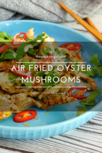 Air Fried Oyster Mushrooms (Paleo, Whole30, Low Carb)