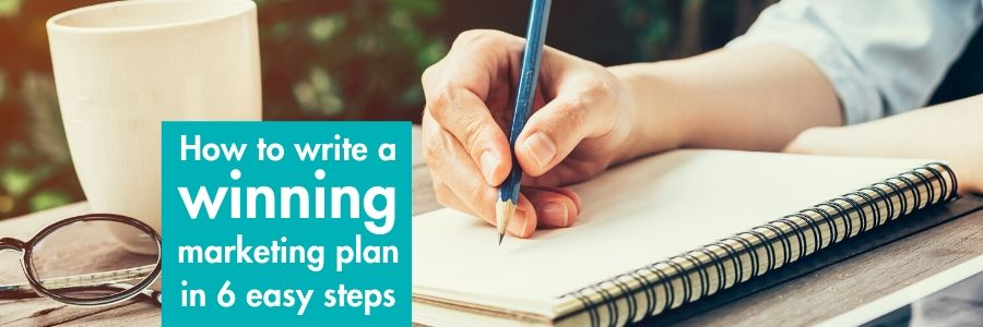 How to write a successful marketing plan