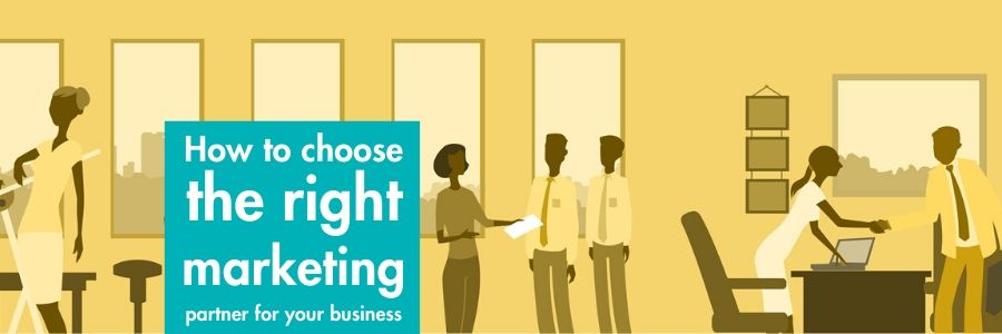 choosing the right marketing partner