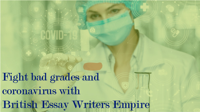 Your Grades Won't Suffer During Pandemic Lockdown – Thanks To British Essay Writers Empire