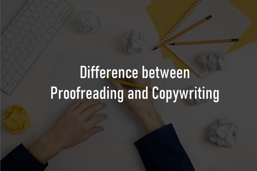 Differences between proofreading and copywriting