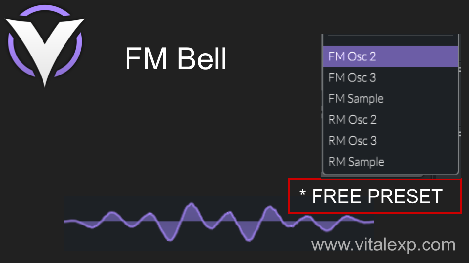 Fast way to create a simple bell using Vital FM (frequency modulation)