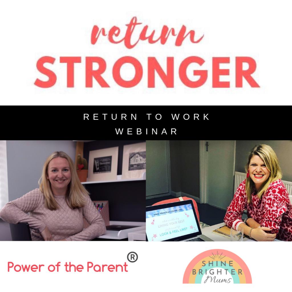 Return Stronger - Return Stronger Webinar