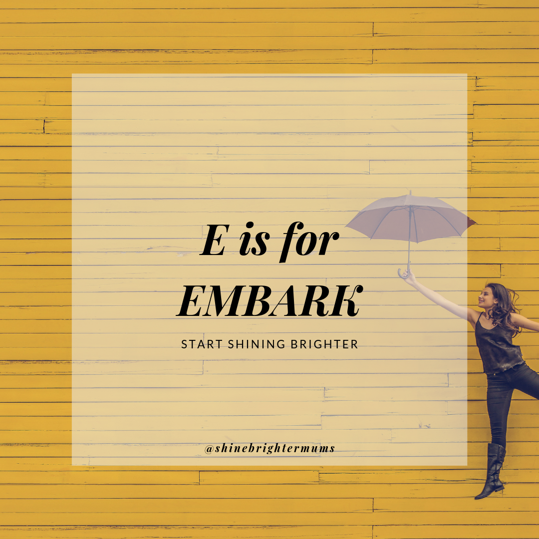 e is for embark