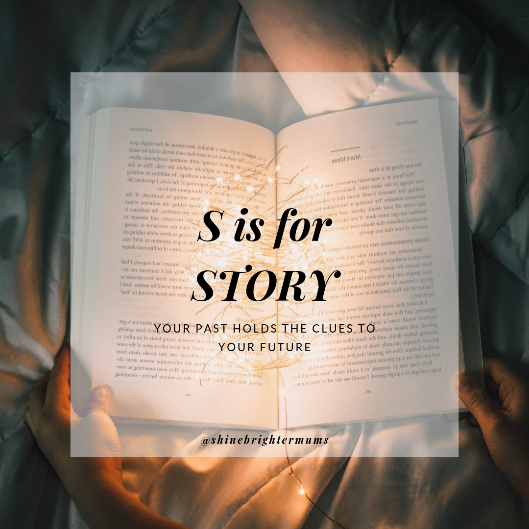 S is for Story - SHINE career coaching