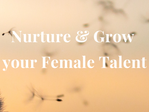 FEMALE TALENT RETENTION & DEVELOPMENT
