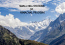 LESS FAMOUS HILL STATIONS IN HIMACHAL PRADESH