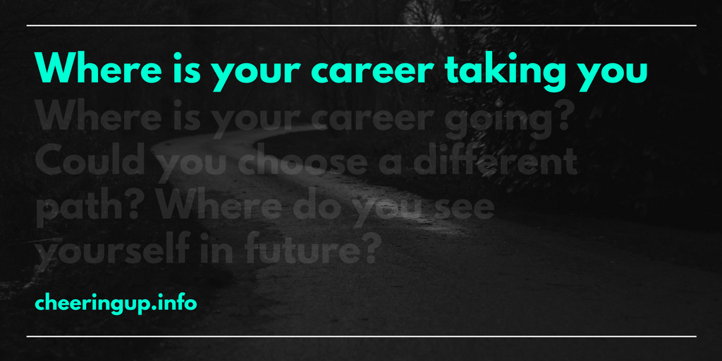 Find Better Career Path With Cheeringup.Info