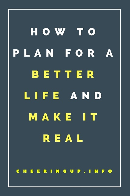 How to make a plan for your life