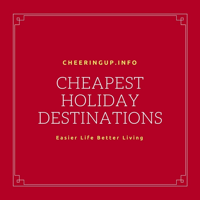 Cheapest Holidays In